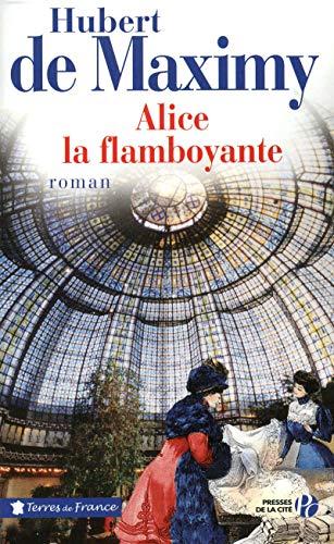 9782258090361: Alice la flamboyante (French Edition)