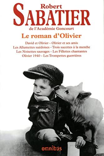 le roman d'Olivier: Sabatier Robert