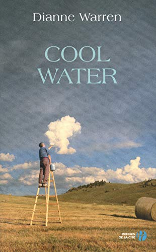Cool water (French Edition): Diane Warren