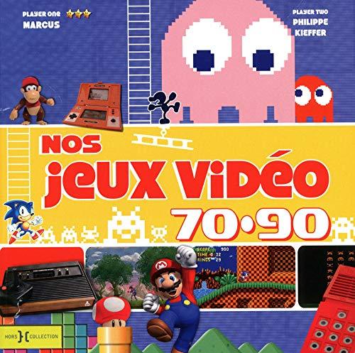 9782258090651: nos jeux vidéo des années 70-90