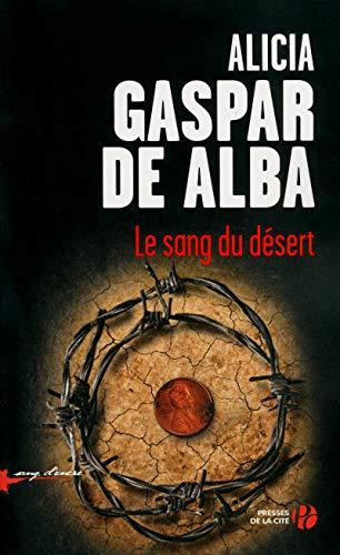 le sang du desert: Alicia Gaspar de AlbaAlicia Gaspar de Alba, Gaspar De Alba A