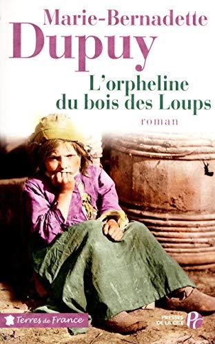 9782258092006: l'orpheline du bois des loups