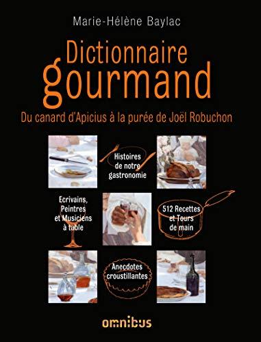 Dictionnaire gourmand: Marie-Hélène Baylac
