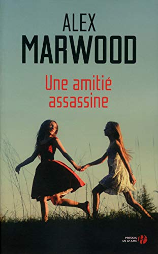 Une amitié assassine: Alex Marwodd