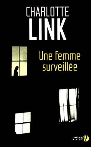 Une femme surveillée: Link, Charlotte