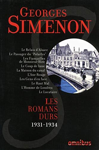 les romans durs t.1 ; 1931-1934: Georges Simenon