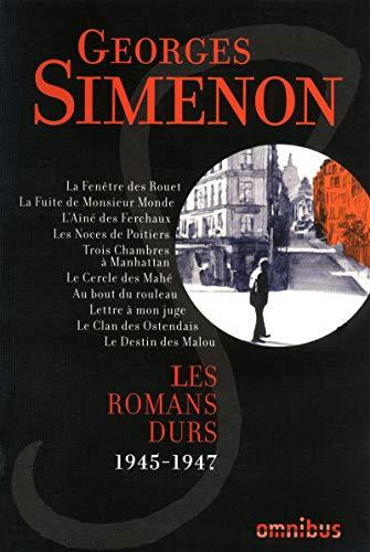 les romans durs t.6: Simenon Georges