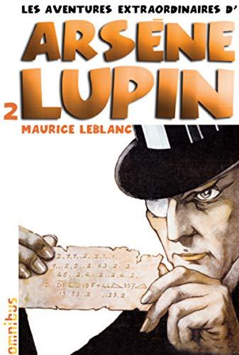 9782258093874: Les aventures extraordinaires d'Arsène Lupin T2 (nouvelle édition)
