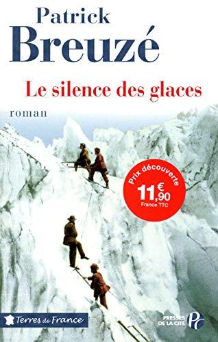 9782258094017: Le Silence des glaces