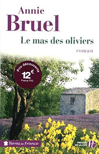 9782258094024: Le Mas des oliviers