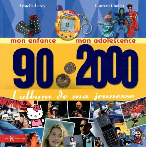 9782258095045: L'album de ma jeunesse 90/2000