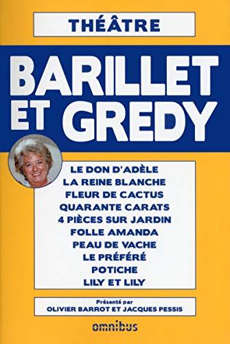 Théâtre de Barillet & Gredy: Pierre BARILLET; Jean-Pierre