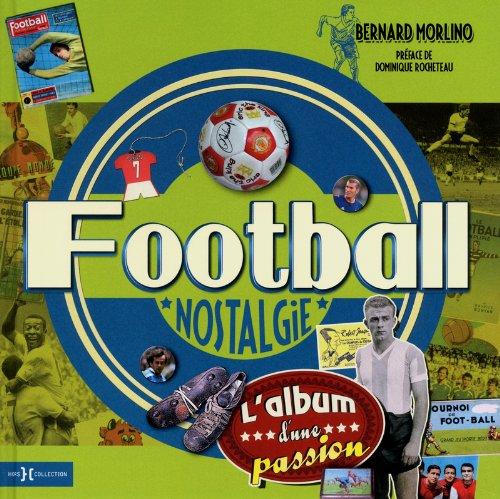 football nostalgie: Bernard Morlino