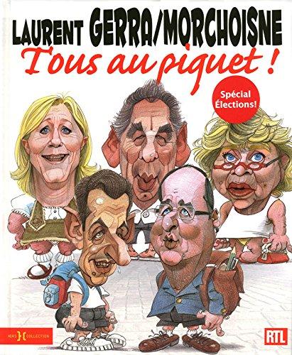 9782258095298: Tous au piquet ! (French Edition)