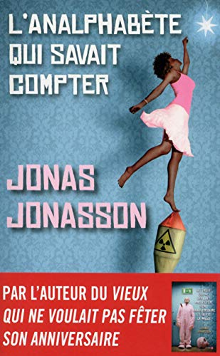 L' analphabète qui savait compter: Jonas Jonasson