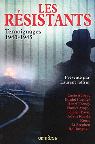 Les Résistants Témoignages 1940-1945: JOFFRIN (Laurent)