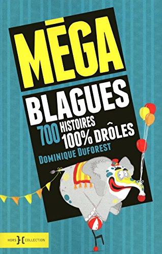 Méga blagues: Duforest, Dominique