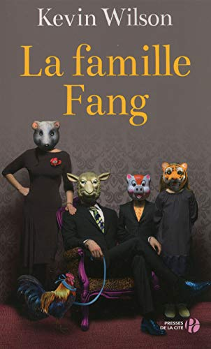 La famille Fang (French Edition): Wilson Kevin