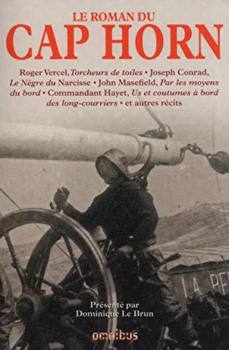 Le Roman du cap Horn: COLLECTIF; Armand COMMANDANT