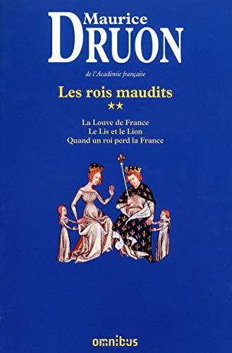 9782258100596: Les Rois maudits, Tome 2 : La Louve de France ; Le Lis et le Lion ; Quand un roi perd la France