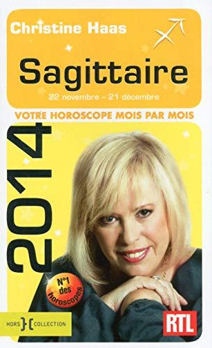 9782258100978: Sagittaire 22 novemebre - 21 decembre - votre horoscope 2014 mois par mois (French Edition)