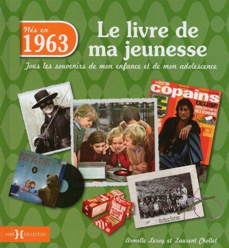 9782258101357: 1963, LE LIVRE DE MA JEUNESSE