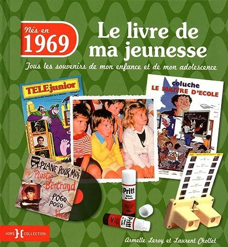 9782258103191: 1969, Le Livre de ma jeunesse
