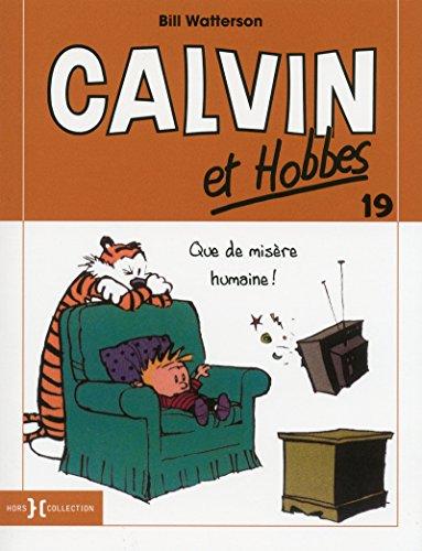 Calvin et Hobbes, Tome 19 : Bill Watterson