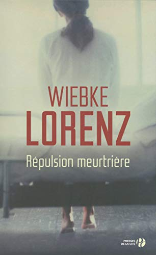 Répulsion meurtrière: Lorenz, Wiebke