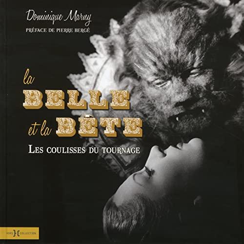 La belle et la bête: Dominique Marny