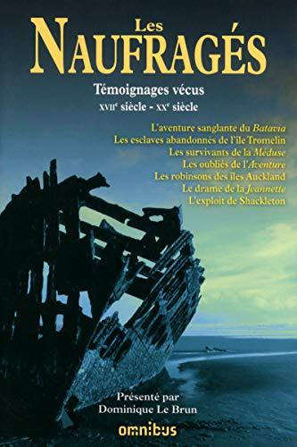 Les naufragés: Dominique Le Brun
