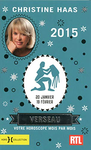 9782258107168: Verseau 2015 - votre horoscope mois par mois [ aquarius en francais ] (French Edition)