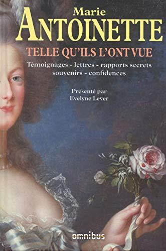 MARIE-ANTOINETTE TELLE QU'ILS: Sabine Melchior-Bonnet