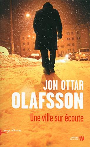 Une ville sur écoute: Jon Ottar Olafsson