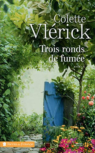 9782258109896: Trois Ronds de Fumee (French Edition)