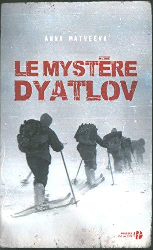 9782258110403: Le Mystere Dyatlov (French Edition)