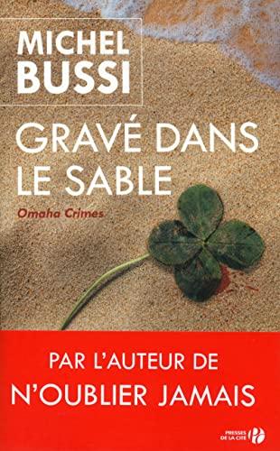 Gravé dans le sable: Michel Bussi