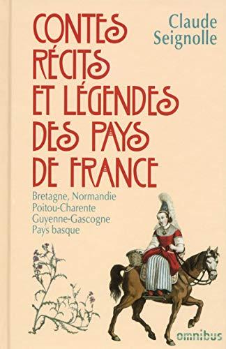 9782258113299: Contes, récits et légendes des pays de France T. 1