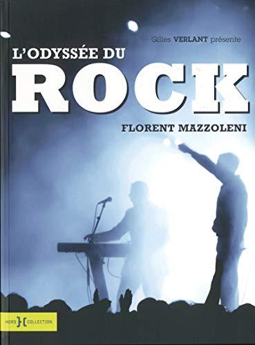 L'Odyssée du rock: Florent Mazzoleni