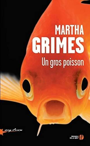 Un gros poisson: Martha Grimes