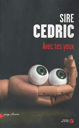 Avec tes yeux: Sire Cédric