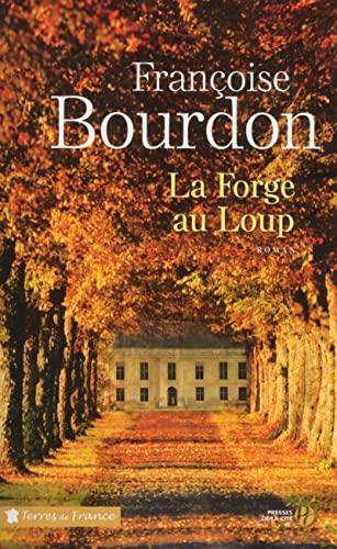 9782258115705: La Forge au Loup (N. éd.)
