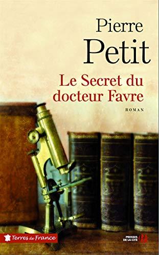 9782258118294: Le Secret du docteur Favre
