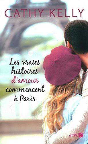 9782258134423: Les Vraies Histoires d'amour commencent à Paris (French Edition)