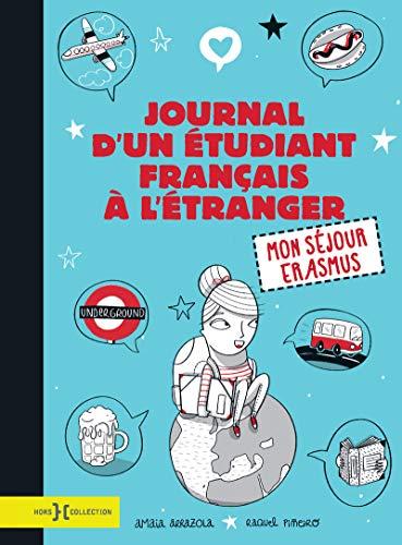 9782258136014: Journal d'un étudiant français à l'étranger : Mon séjour Erasmus