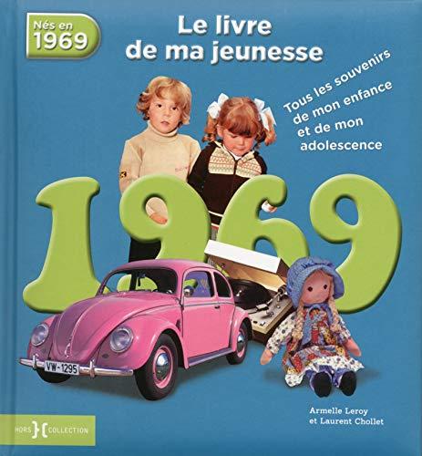 9782258136823: 1969, le livre de ma jeunesse NE