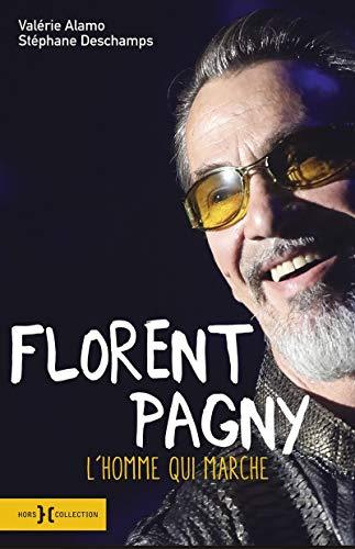 9782258152038: Florent Pagny, l'homme qui marche
