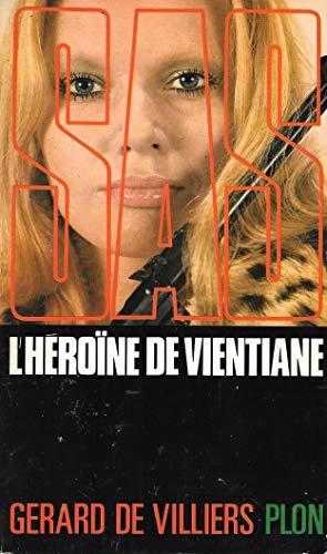 9782259000710: SAS : L'heroïne de Vientiane