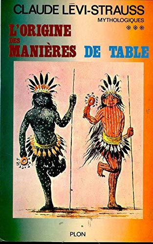 9782259000864: Mythologiques - L'origine des manières de table ***