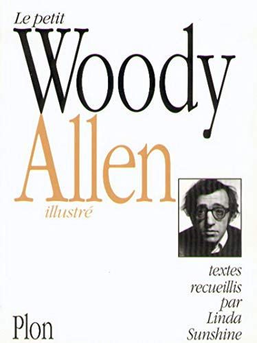 Le Petit Woody Allen illustré (9782259000901) by Woody Allen